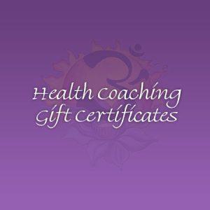Health Coaching Gift Certificates